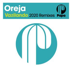 Album Vazilando (2020 Remixes) from Oreja