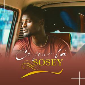 Album Ce jour là (Explicit) from Sosey
