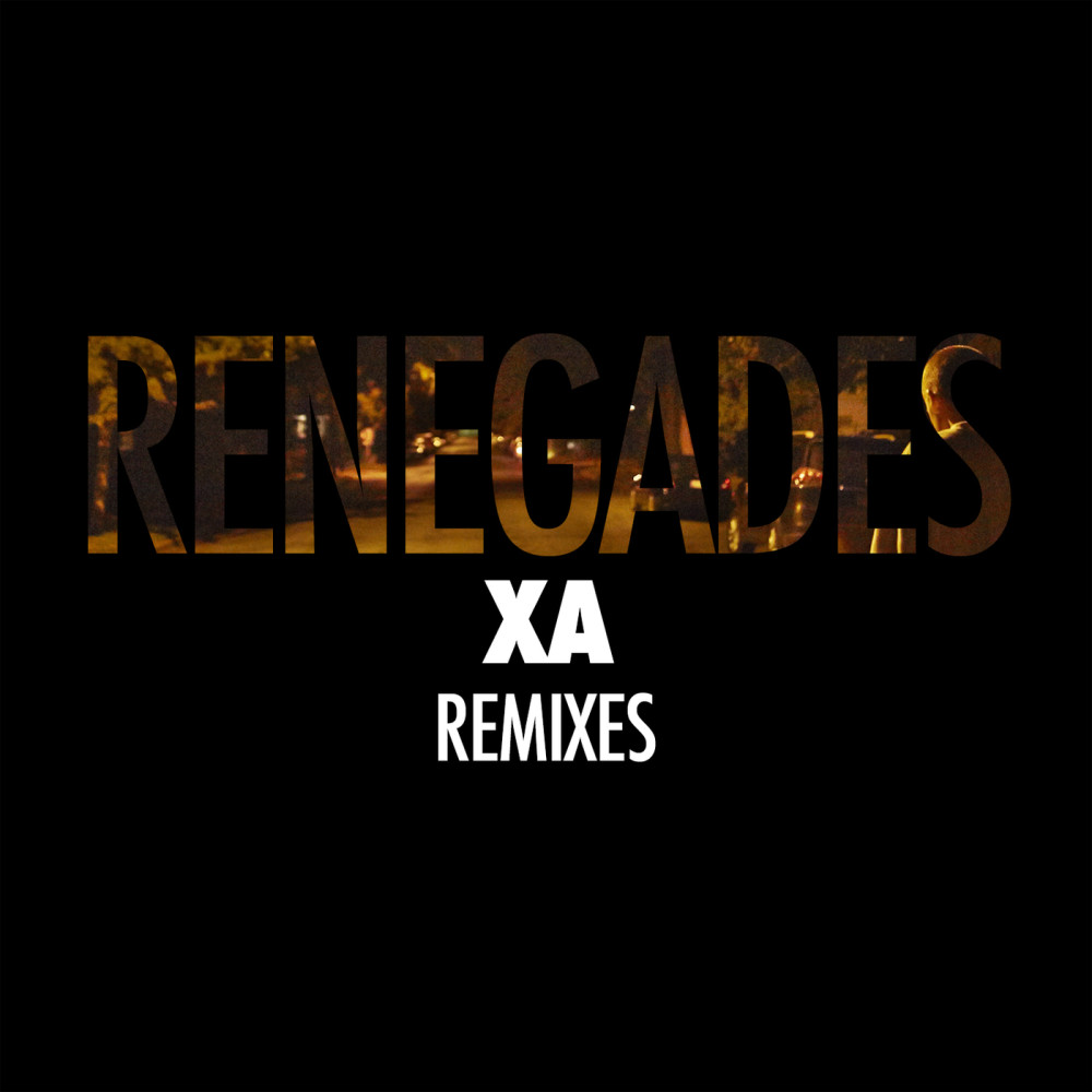 Renegades (Great Good Fine Ok Remix) 2015 X Ambassadors
