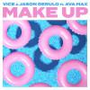 Vice Album Make Up (feat. Ava Max) Mp3 Download