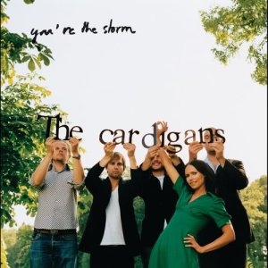 Album You're The Storm from The Cardigans