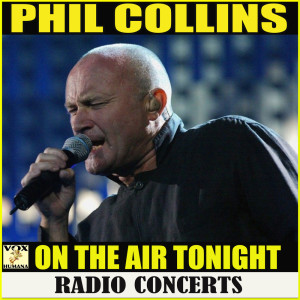 Album On The Air Tonight Radio Concerts from Phil Collins