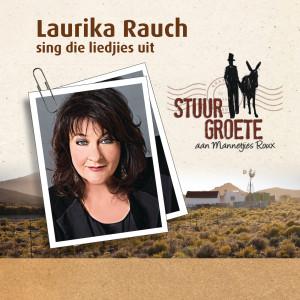 Album Laurika Rauch Sing Die Liedjies Uit - Stuur Groete Aan Mannetjies Roux from Laurika Rauch