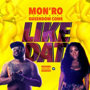 Album Like Dat (Explicit) from Queendom Come