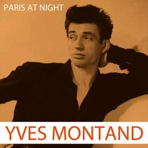 Yves Montand的專輯Paris At Night