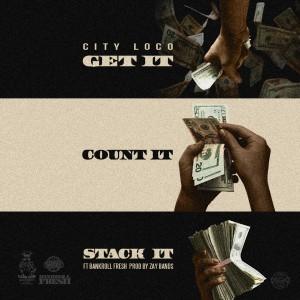 Bankroll Fresh的專輯Get It, Count It, Stack It (Explicit)