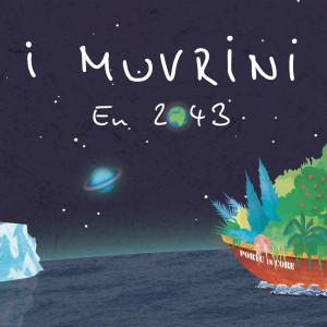 收聽I Muvrini的En 2043歌詞歌曲
