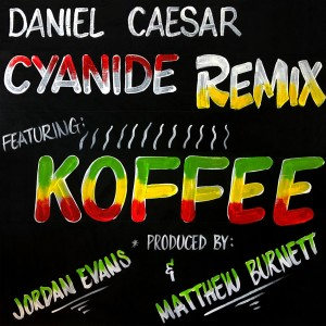 Album CYANIDE REMIX (feat. Koffee) from Daniel Caesar