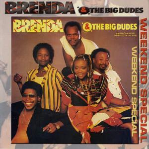 Album Weekend Special from Brenda & The Big Dudes