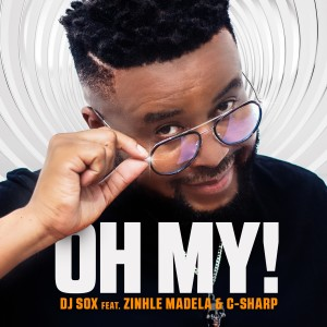 Album Oh My! from DJ Sox