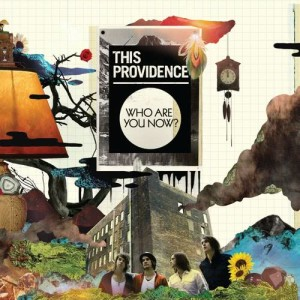 Album Who Are You Now? from This Providence
