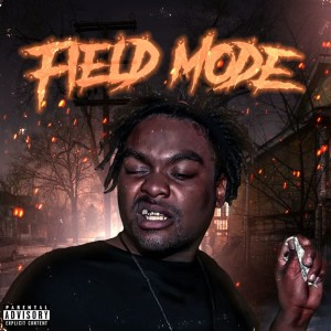 Mistah F.A.B.的專輯Field Mode (Explicit)