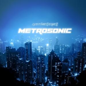 Album Metrosonic - Single from Andy Sikorski
