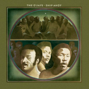 Album Ship Ahoy (Expanded Edition) from The O'Jays