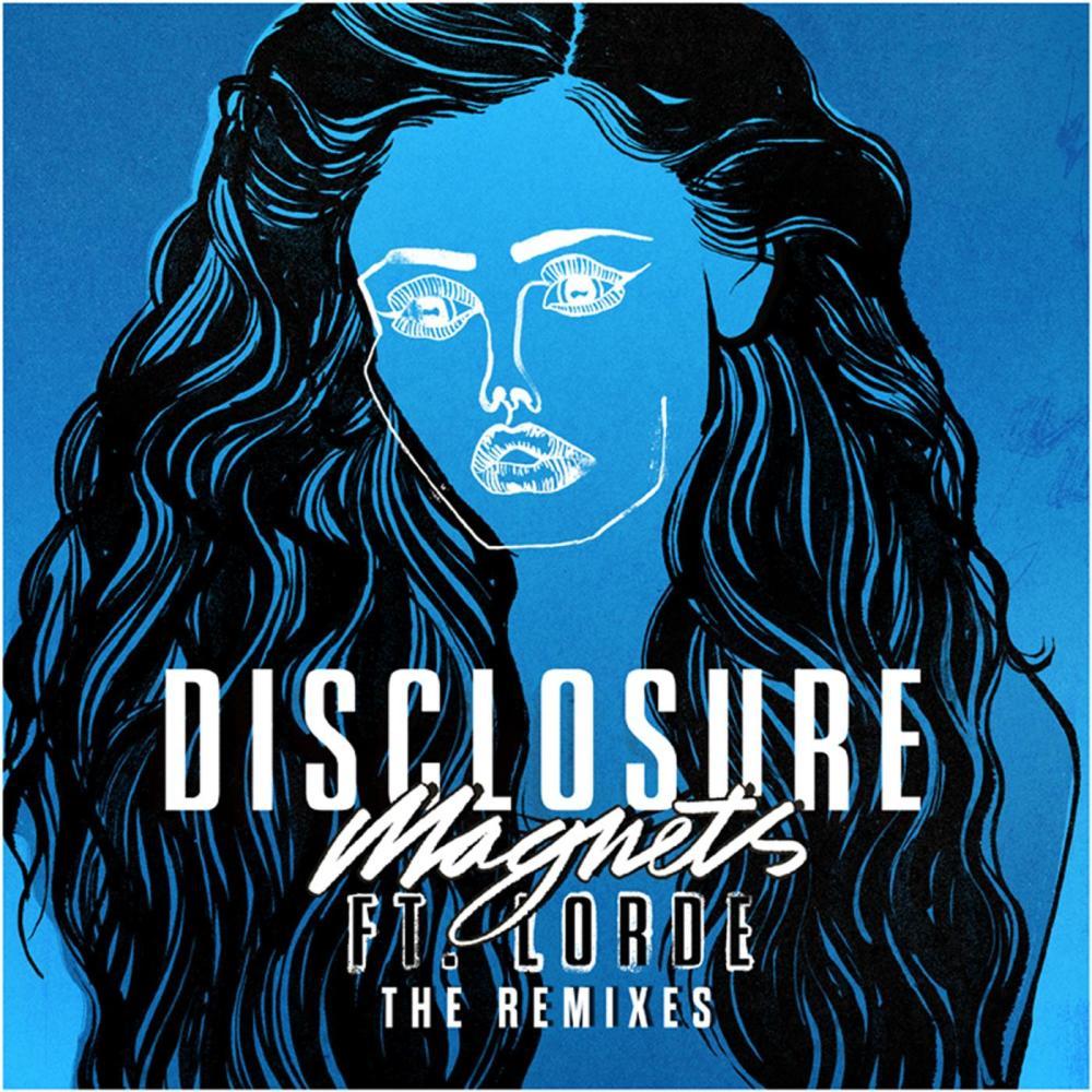 Magnets (Tiga Remix) 2015 Disclosure; Lorde