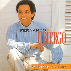 Mis Mejores Canciones 2006 Fernando Ubiergo