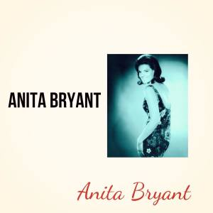 Album Anita Bryant from Anita Bryant