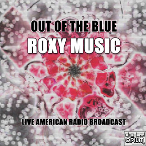 Album Out Of The Blue from Roxy Music