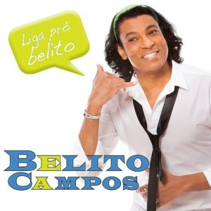Listen to Aiuê Bêbê song with lyrics from Belito Campos