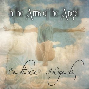 Celtic Angels的專輯In The Arms Of The Angel