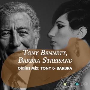Album Oldies Mix: Tony & Barbra from Tony Bennett