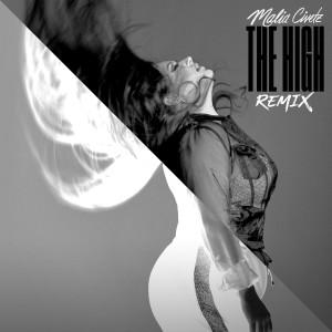 Album The High (Remix) from Malia Civetz