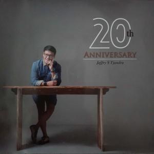 20Th Anniversary dari Jeffry S Tjandra