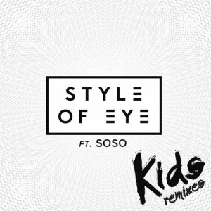 Album Kids (Remixes) from Soso