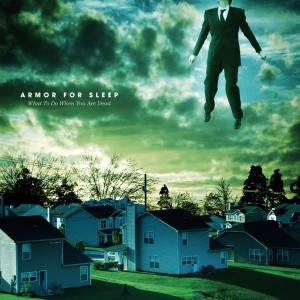 Album What to Do When You Are Dead (15th Anniversary) (Explicit) from Armor For Sleep