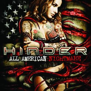 All American Nightmare 2010 Hinder