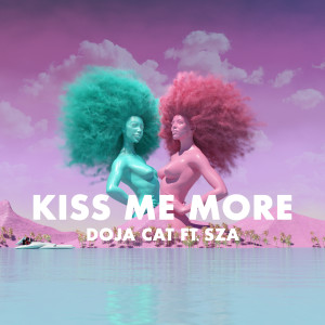 ดาวน์โหลดและฟังเพลง Kiss Me More (Explicit) พร้อมเนื้อเพลงจาก Doja Cat