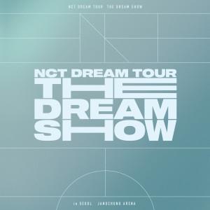 Album THE DREAM SHOW – The 1st Live Album from NCT DREAM