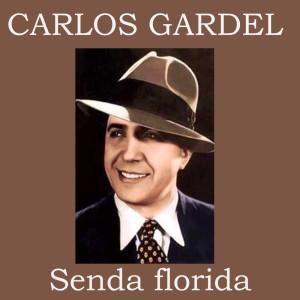 收聽Carlos Gardel的Silbando歌詞歌曲