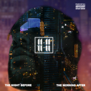 Album The Night Before The Morning After from 11:11