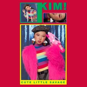 Cute Little Savage dari Kim!
