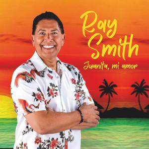 Album Juanita mi amor from Ray Smith