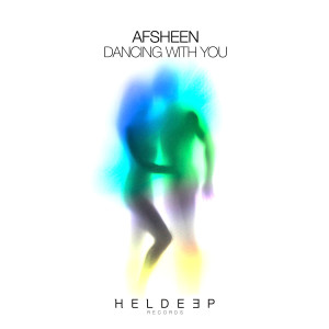 AFSHeeN的專輯Dancing With You