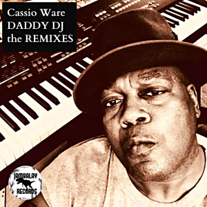 Album DADDY DJ from Cassio Ware