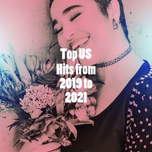Album Top US Hits from 2019 to 2021 from Hits Unlimited