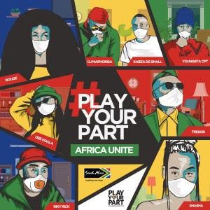Album Play Your Part - Africa Unite from DJ Maphorisa