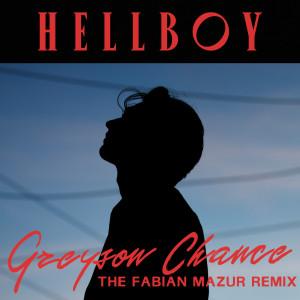 Album Hellboy (Fabian Mazur Remix) from Greyson Chance