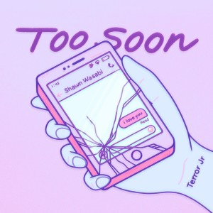 Album Too Soon (Explicit) from Terror Jr