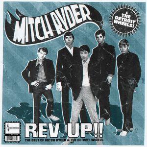 Album Rev Up Best Of Mitch Ryder & Detroit Wheels from Mitch Ryder & The Detroit Wheels