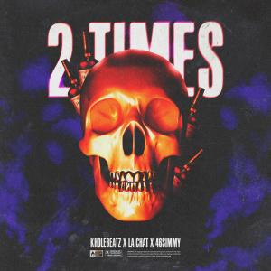 Album 2Times (Explicit) from Kholebeatz