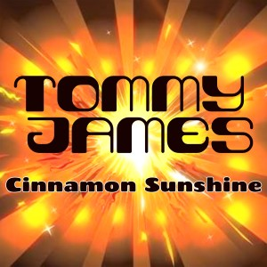 Album Cinnamon Girl / Sunshine of Your Love from Tommy James