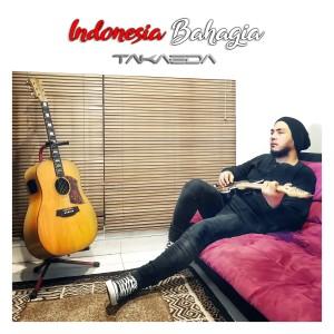 Indonesia Bahagia dari Takaeda