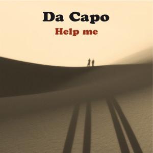 Album Help Me from Da Capo