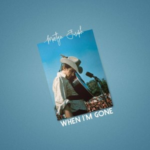 Album When I'm Gone from Martyn Joseph