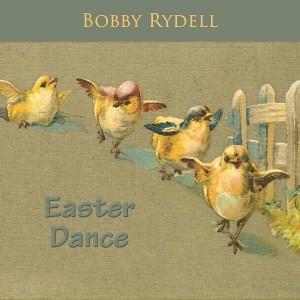 Album Easter Dance from Bobby Rydell