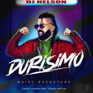 Maiky Backstage的專輯Durisimo